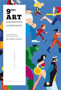 9eme Art ; Anthologie ; Le Guide Complet 150 Oeuvres Cultes Bd, Comics & Mangas