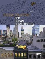 Design Solutions For Urban Densification