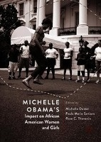 Michelle ObamaMichelle Obama'Michelle Obama's Impact on African American Women and Girls