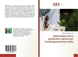 Optimisation De La Production Apicole Par L'amenagement Des Forets
