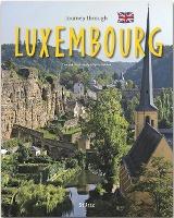 Journey through Luxembourg - Reise durch Luxemburg