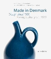 Made In Denmark Design Since 1900 /anglais/allemand