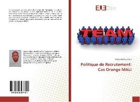 Politique De Recrutement: Cas Orange Mali