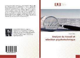 Analyse Du Travail Et Selection Psychotechnique