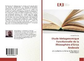 Etude Metagenomique Fonctionnelle De La Rhizosphere D'erica Andevale