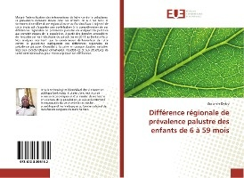 Difference Regionale De Prevalence Palustre Des Enfants De 6 A 59 Mois