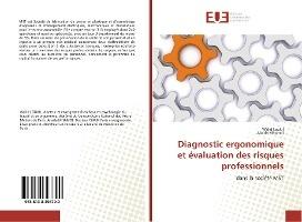 Diagnostic Ergonomique Et Evaluation Des Risques Professionnels
