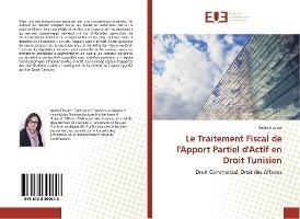 Le Traitement Fiscal De L'apport Partiel D'actif En Droit Tunisien