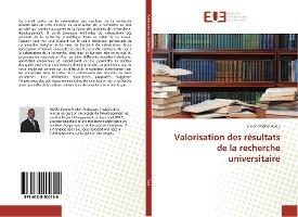 Valorisation Des Resultats De La Recherche Universitaire