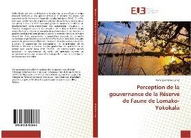 Perception De La Gouvernance De La Reserve De Faune De Lomako-yokokala