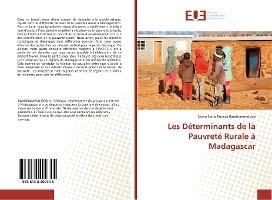 Les Determinants De La Pauvrete Rurale A Madagascar