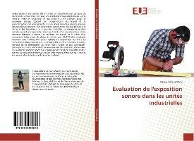 Evaluation De L'exposition Sonore Dans Les Unites Industrielles