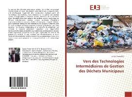 Vers Des Technologies Intermediaires De Gestion Des Dechets Municipaux