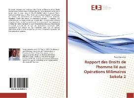 Rapport Des Droits De L'homme Lie Aux Operations Milimaires Sokola 2