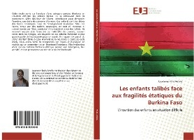 Les Enfants Talibes Face Aux Fragilites Etatiques Du Burkina Faso