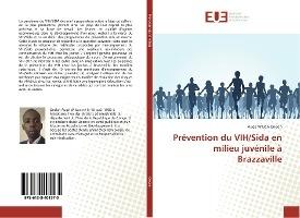 Prevention Du Vih/sida En Milieu Juvenile A Brazzaville