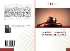 La Relation Contractuelle En Droit Social Marocain