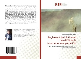 Reglement Juridictionnel Des Differends Internationaux Par La Cij: