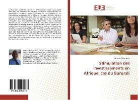 Stimulation Des Investissements En Afrique, Cas Du Burundi
