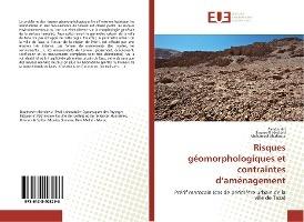 Risques Geomorphologiques Et Contraintes D'amenagement