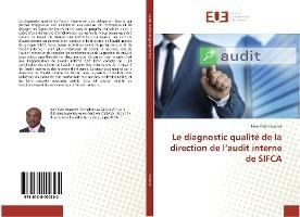 Le Diagnostic Qualite De La Direction De L'audit Interne De Sifca