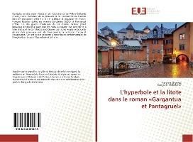 L'hyperbole Et La Litote Dans Le Roman Gargantua Et Pantagruel
