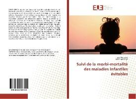 Suivi De La Morbi-mortalite Des Maladies Infantiles Evitables
