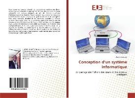 Conception D'un Systeme Informatique - De Partage Des Fichiers Des Cours Et Des Travaux Pratiques