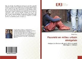 Pauvrete En Milieu Urbain Senegalais - Analyse Des Facteurs De Sortie De La Pauvrete Chronique Au Se