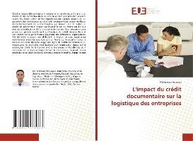 L'impact Du Credit Documentaire Sur La Logistique Des Entreprises