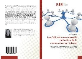 Les Cdii, Vers Une Nouvelle Definition De La Communication Interne