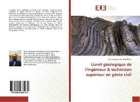 Livret Geologique De L'ingenieur & Technicien Superieur En Genie Civil