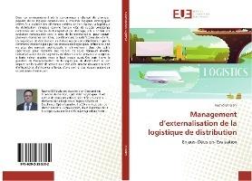 Management D'externalisation De La Logistique De Distribution