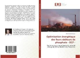 Optimisation Energetique Des Fours Secheurs De Phosphate - Ocp -