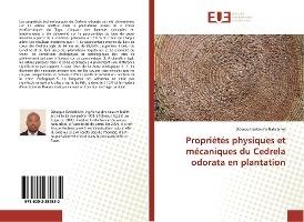 Proprietes Physiques Et Mecaniques Du Cedrela Odorata En Plantation