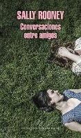 Conversaciones Entre Amigos / Conversations with Friends