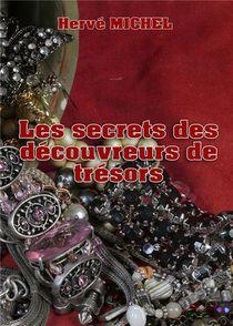 Les Secrets Des Decouvreurs De Tresors