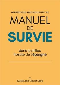 Manuel De Survie Dans Le Milieu Hostile De L'epargne