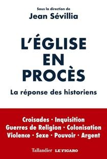 L'eglise En Proces ; La Reponse Des Historiens
