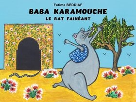 Baba Karamouche Le Rat Faineant