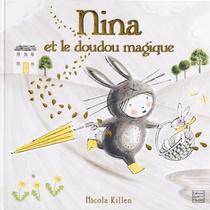 Nina Et Le Doudou Magique ; Contes Et Histoires