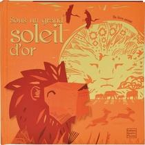 Contes Et Histoires - Sous Un Grand Soleil D'or