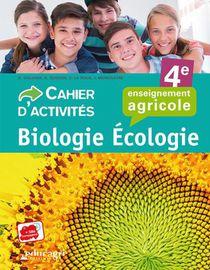 Biologie-ecologie 4e : Cahier D'activites