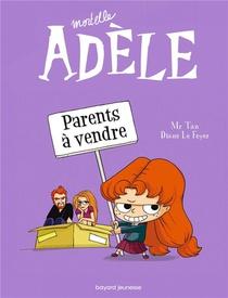 Mortelle Adele T.8 ; Parents A Vendre
