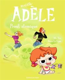 Mortelle Adele T.14 ; Prout Atomique