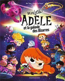 Mortelle Adele Hors-serie ; Mortelle Adele Et La Galaxie Des Bizarres