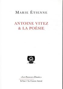 Antoine Vitez Et La Poesie