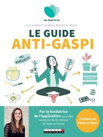 Le Guide De L'anti-gaspi