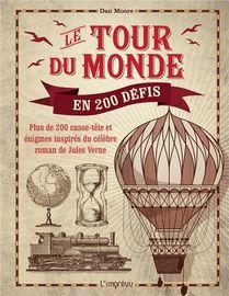 Le Tour Du Monde En 200 Defis