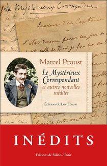 Le Mysterieux Correspondant ; Et Autres Nouvelles Inedites